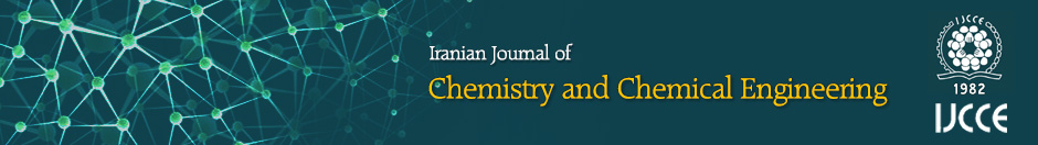 Iranian Journal of Chemistry and Chemical Engineering (IJCCE